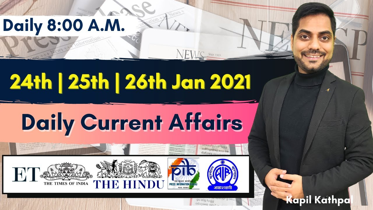 Download Daily Current Affairs | 24th - 25th -26th Jan 2021 | Bank| SSC|Railways | CET 2021 | Kapil Kathpal |