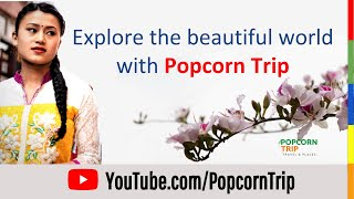 Popcorn Trip Introduction #Places #Travel