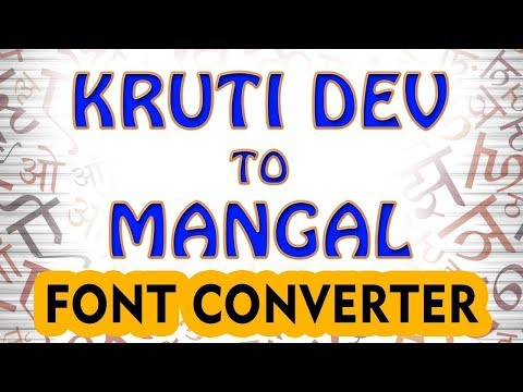 How To Convert Kruti Dev Font To Mangal Font