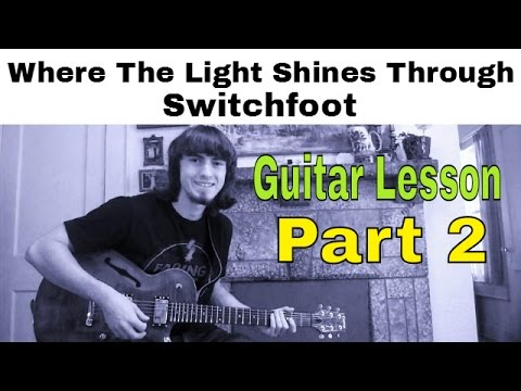 Where The Light Shines Through Chords By Switchfoot Worship Chords
