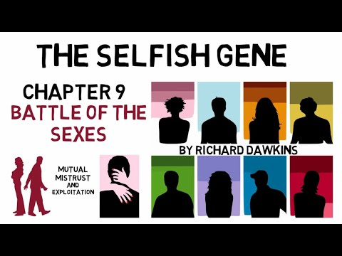 THE SELFISH GENE By Richard Dawkins Chapter 9: Battle Of The Sexes