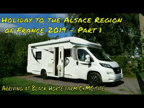 Travel To BLACK HORSE FARM CARAVAN AND MOTORHOME CLUB SITE - Holiday To ALSACE FRANCE 2019 - Part 1