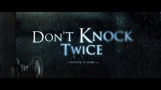 Dont Knock Twice | не стучи дважды | ужасы часть 2