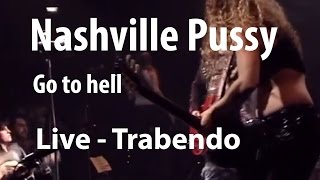 Watch Nashville Pussy Go To Hell video