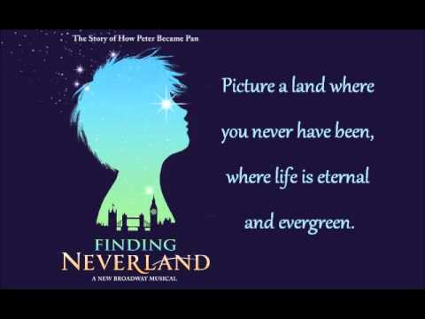Broadway Quotes Wallpaper Neverland From Finding Neverland The Musical Lyrics