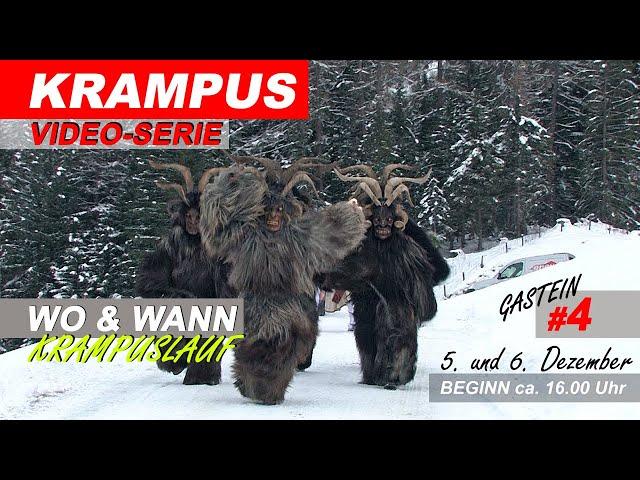 Gasteiner Krampuslauf 2019, WO & WANN sind die Krampus - Passen in Bad Gastein