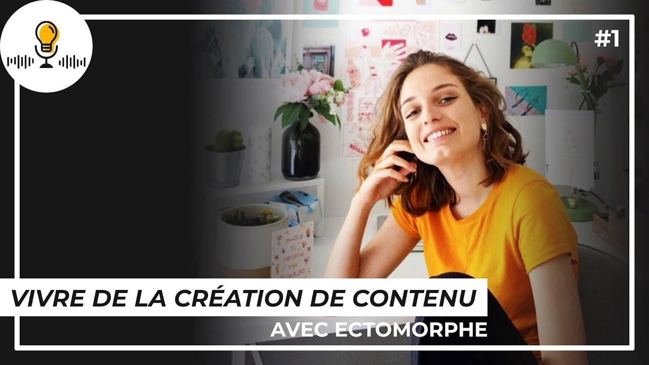 Vivre de la création de contenu avec Ectomorphe   Les Rencontres Créatives #1