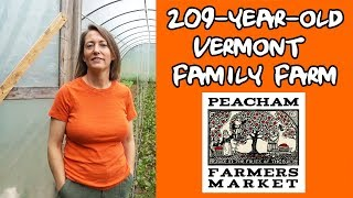 Touring a Family Vegetable Farm in Vermont