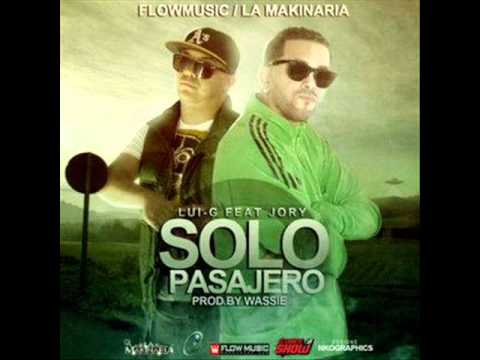 Solo Pasajero - Lui-G 21 Plus Ft. Jory (Original)