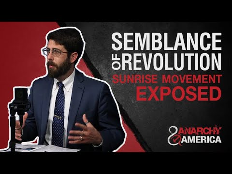 Create Semblance of Revolution | Sunrise Movement