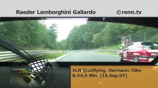 VLN 2007 - Raeder Motorsport - Lamborghini Gallardo - Hermann Tilke - Onboard