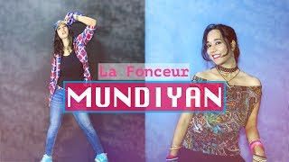 La Fonceur - Mundiyan Song | Baaghi 2 | Hip Hop Dance Choreography | Dance video