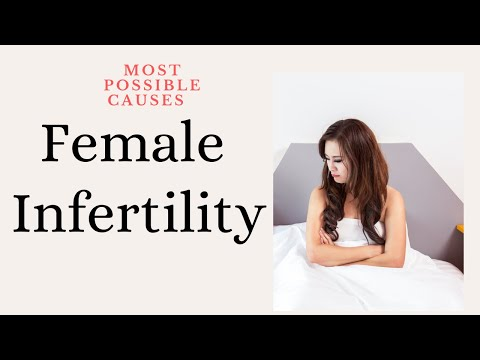 Potential Reasons for Female Infertility