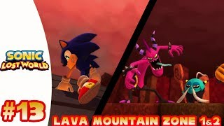 Sonic Lost World (Wii U) - Part 13 Lava Mountain Zone 1&2