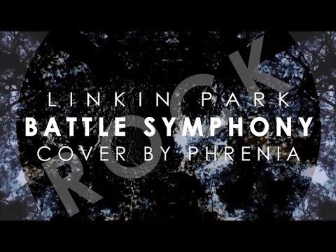 Battle Symphony - Linkin Park (Rock Cover) by Phrenia