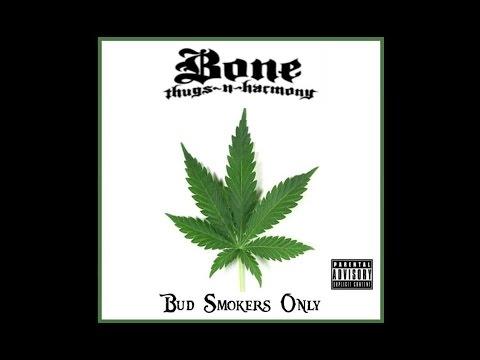 Bone Thugs - N-Harmony - Blaze It (Bud Smokers only)