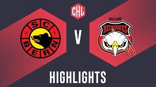Highlights: SC Bern vs. Malmö Redhawks