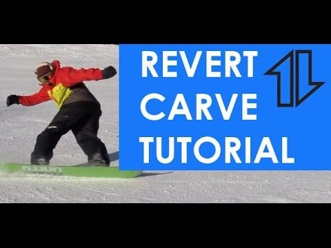Snowboard Revert Carve Tutorial Youtube
