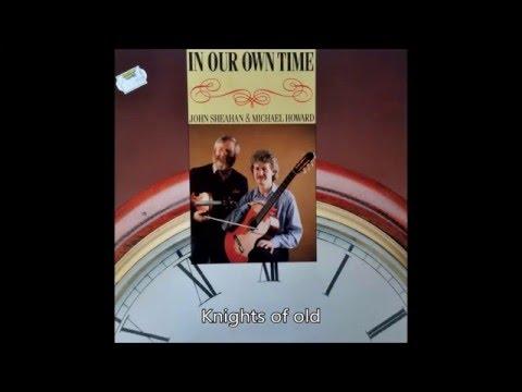 JOHN SHEAHAN & MICHAEL HOWARD 'In Our Own Time' (full album)