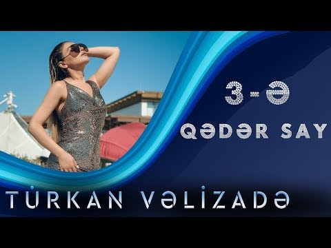 Türkan Vəlizadə - Üçə Qədər Say (Yeni Klip 2019)
