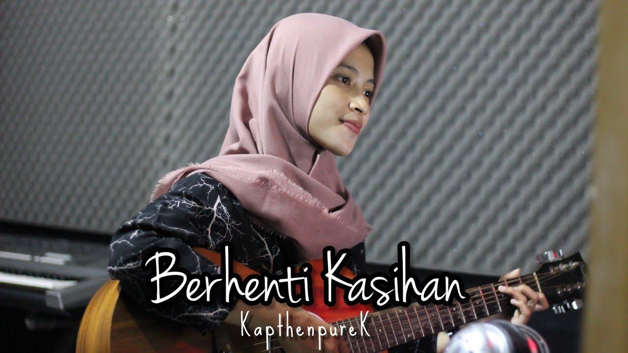 BERHENTI KASIHAN - KapthenpureK || Cover Akustik by AFA