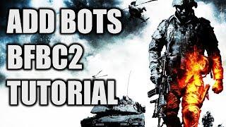 Add bots to Battlefield Bad Company 2 - TUTORIAL w/download