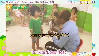 Sunkids Đông Ngạc - Nơi để các con học Tiếng anh bằng đam mê