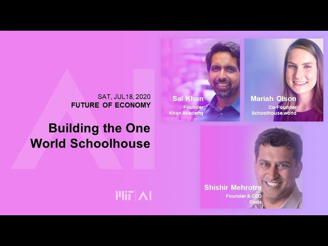 9am:  Building the One World Schoolhouse
