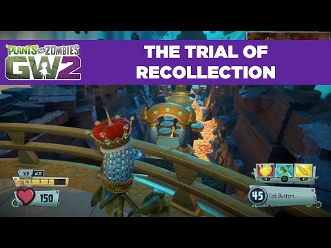 Trial of Recollection | Plants vs. Zombies Garden Warfare 2 | Live From PopCap