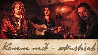 dArtagnan -  Komm mit (akustisch)