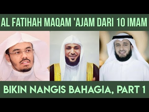 Al Fatihah Maqam Jiharkah / Ajam, Bikin Nangis Bahagia, Bagian 1