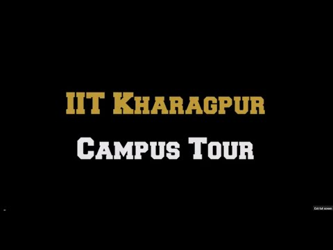 IIT Kharagpur Campus Tour