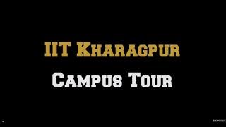 IIT Kharagpur Campus Tour thumbnail