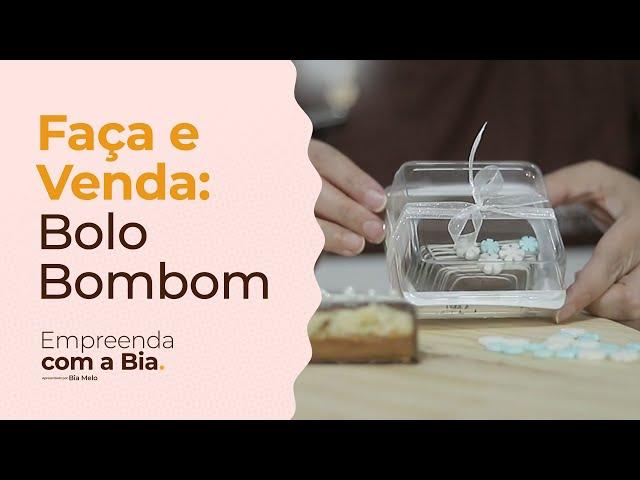 FAÇA E VENDA: BOLO BOMBOM   Empreenda com a Bia - Cacau Foods