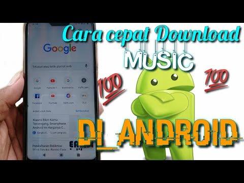 Cara Download Lagu Diandroid Sekali Klik Langsung Dapat #part_04