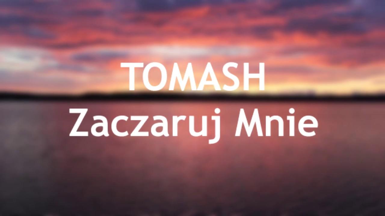 Tomash Zaczaruj Mnie Official Audio 2017 Youtube