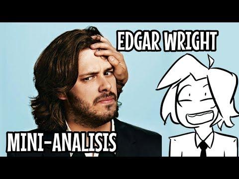 ¿Por qué un film de Edgar Wright es tan diferente?