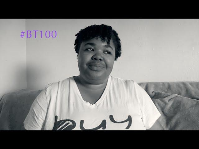 BT100 First 100 Days