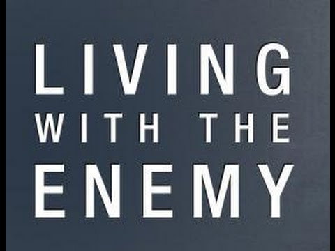 Living With The Enemy Session 3