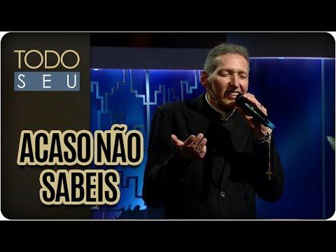 Acaso Não Sabeis   Padre Marcelo Rossi - Todo Seu (22/11/17)