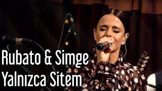 Rubato & Simge - Yalnızca Sitem