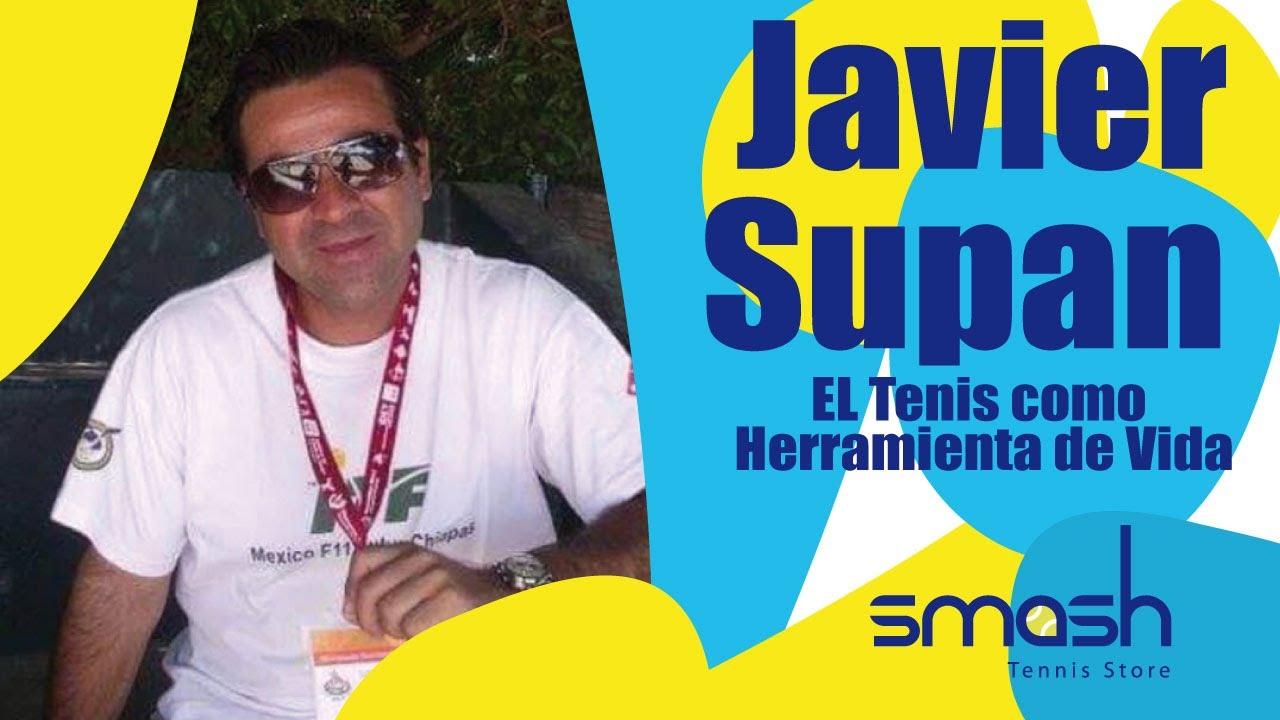 El Tenis como herramienta de vida | Javier Supan | Smash Tennis
