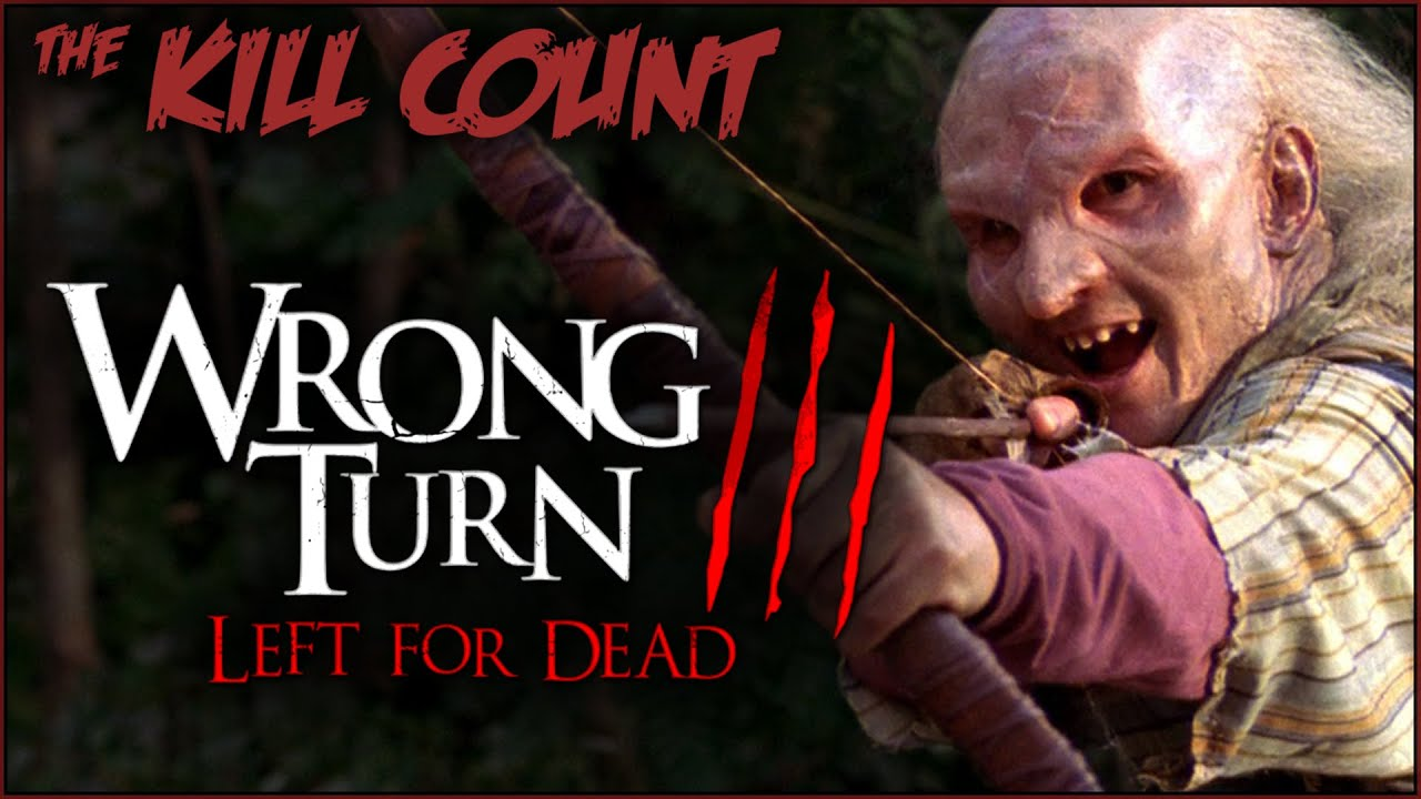 Wrong Turn 3: Left for Dead (2009) KILL COUNT