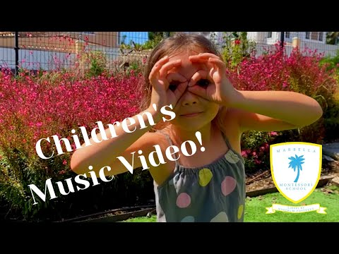 Marbella Montessori School - Children's Music Video