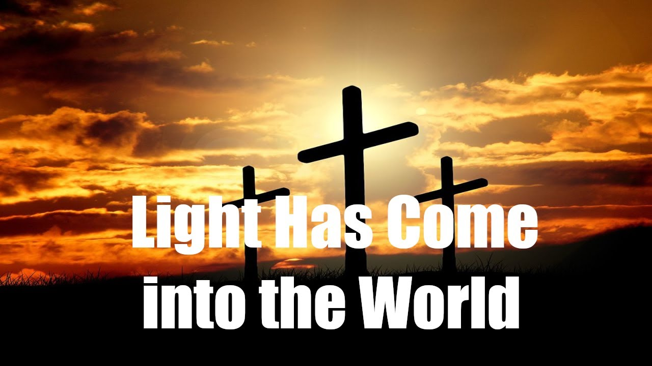 Light Has Come into the World:  March 14, 2021 Worship Livestream
