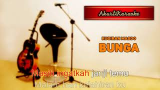 Kugiran Masdo - Bunga ( Karaoke Versi Akustik )