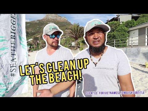 Dọn Rác Bãi Biển - Cleaning The Beach, South Africa Vlog, KEENtry 2019 (click cc for subs)