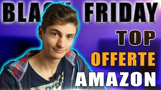 12 MINUTI di TOP Offerte Amazon! - Black Friday 2019
