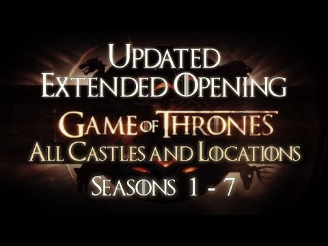 game-of-thrones:-all-castles-opening-theme-seasons-1-7-extended-(hd)-with-oldtown,-eastwatch