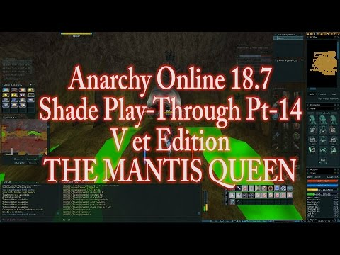 ANARCHY ONLINE 18.7 SHADE PLAYTHROUGH Pt-14(1080p60 Gameplay / Walkthrough)